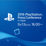 「2016 PlayStation Press Conference in Japan」にて様々なタイトルが発表