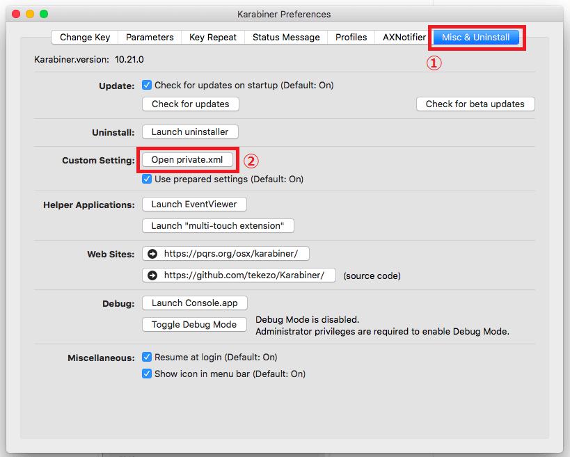 「Karabiner」 「Misc & Uninstall」タブを選択し、「Open private.xml」ボタンをクリック