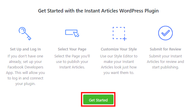 Instant Articles 「Get Stared」をクリック